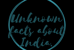 Unknown facts about India