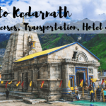 Delhi to Kedarnath Expenses, Hotel, Transportation, and Trek